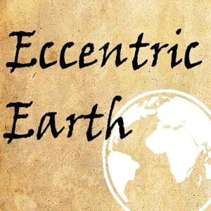 Episode 38 Heil Honey I M Home Eccentric Earth Podcast