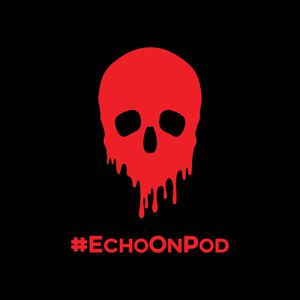 Echo On: A True Crime Podcast