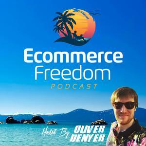 Ecommerce Freedom Podcast