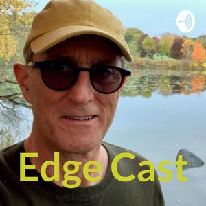 Best Personal Journals Podcasts (2019): Edge Cast