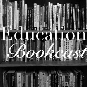 Best Education Podcasts (2019): Education Bookcast