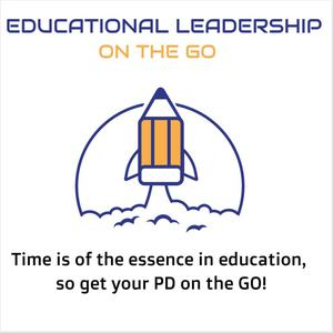 Best Training Podcasts (2019): Educational Leadership On The Go