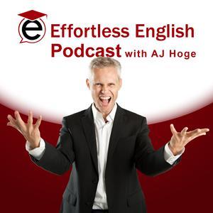 Die besten Bildung-Podcasts (2019): Effortless English Podcast | Learn English with AJ Hoge