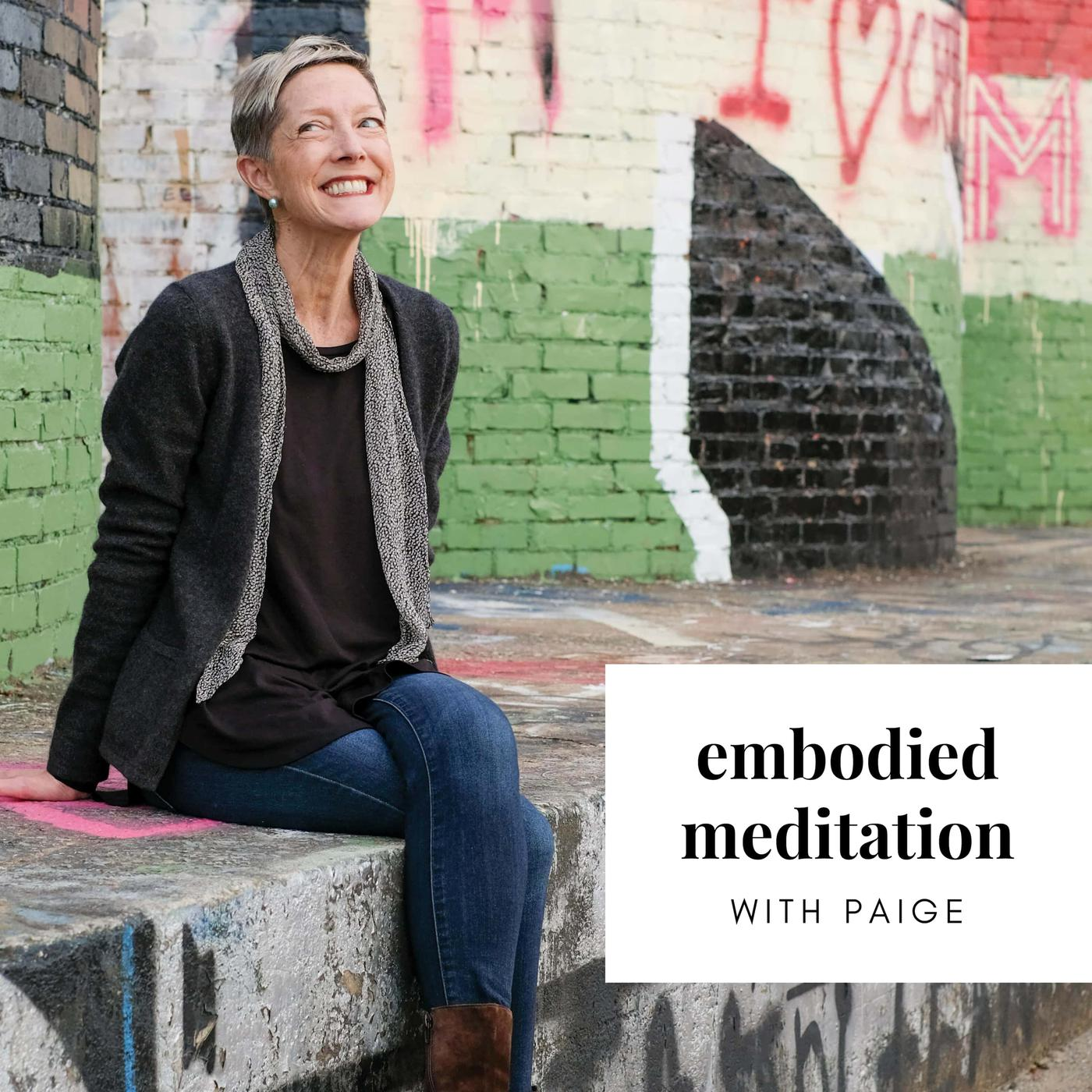 Embodied Meditation (podcast) - Paige Gilchrist | Listen Notes