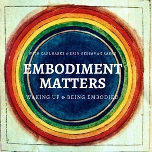 Embodiment Matters Podcast
