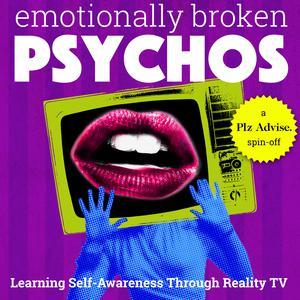 Emotionally Broken Psychos