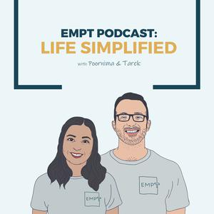 EMPT PODCAST: LIFE SIMPLIFIED