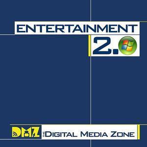 Meilleurs podcasts Nouvelles de technologie (2019): Entertainment 2.0 from The Digital Media Zone