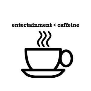 Entertainment Caffeine Podcast - Episode 007