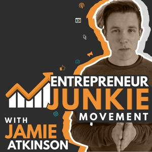 Entrepreneur Junkie Movement With Jamie Atkinson