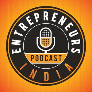 Entrepreneurs India | Founder stories | Weekly interviews | Indian Startups