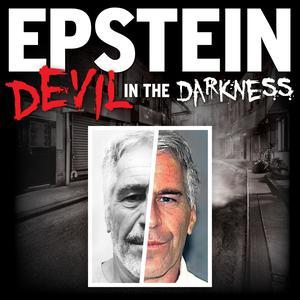 Die besten Wahre Verbrechen-Podcasts (2019): EPSTEIN: Devil in the Darkness