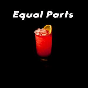 Equal Parts - A Bartending Podcast About Cocktails