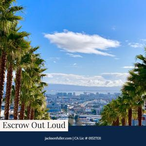 Escrow Out Loud: San Francisco Real Estate