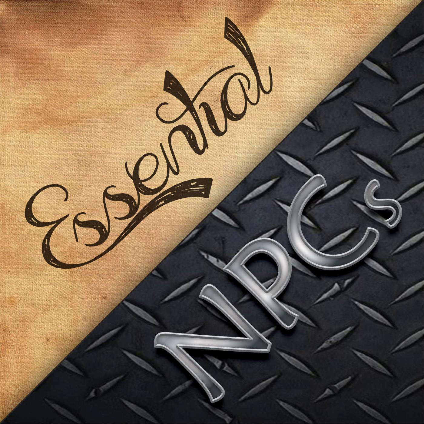 913 - Pride and Prowess - Essential NPCs (podcast) | Listen