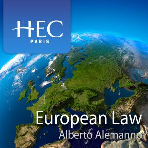 EU Law (audio) (podcast) - HEC Paris | Listen Notes