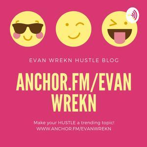 Best Management & Marketing Podcasts (2019): Evan Wrekn Marsh