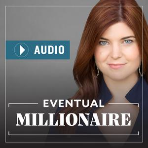 Best Personal Finance Podcasts (2019): Eventual Millionaire