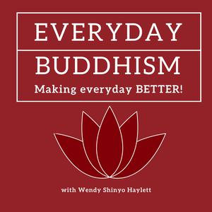 Everyday Buddhism: Making Everyday Better