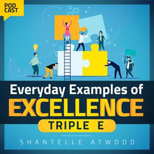 Everyday Examples of Excellence podcast
