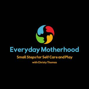 Best Parenting Podcasts (2019): Everyday Motherhood