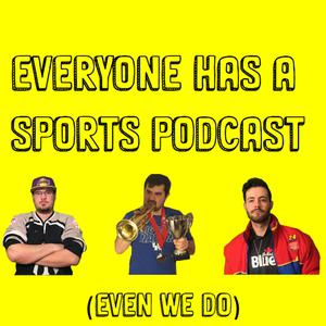 Best Amateur Podcasts (2019): Everyone Has A Sports Podcast