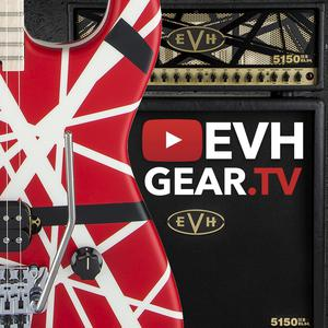 EVH Gear TV – The Eddie Van Halen Podcast
