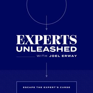 Experts Unleashed with Joel Erway