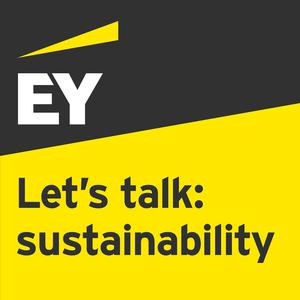 Best Management Podcasts (2019): EY - Let's Talk: Sustainability