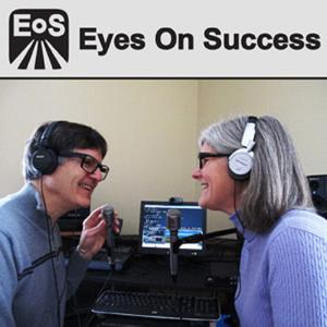 Eyes On Success with hosts Peter and Nancy Torpey