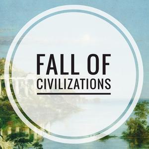 Meilleurs podcasts Société et culture (2019): Fall of Civilizations Podcast