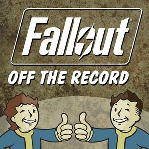 Best Games & Hobbies Podcasts (2019): Fallout Off the Record - A Fallout Podcast