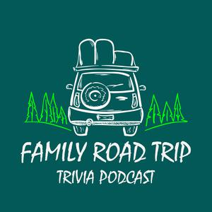 Best Education for Kids Podcasts (2019): Family Road Trip Trivia Podcast
