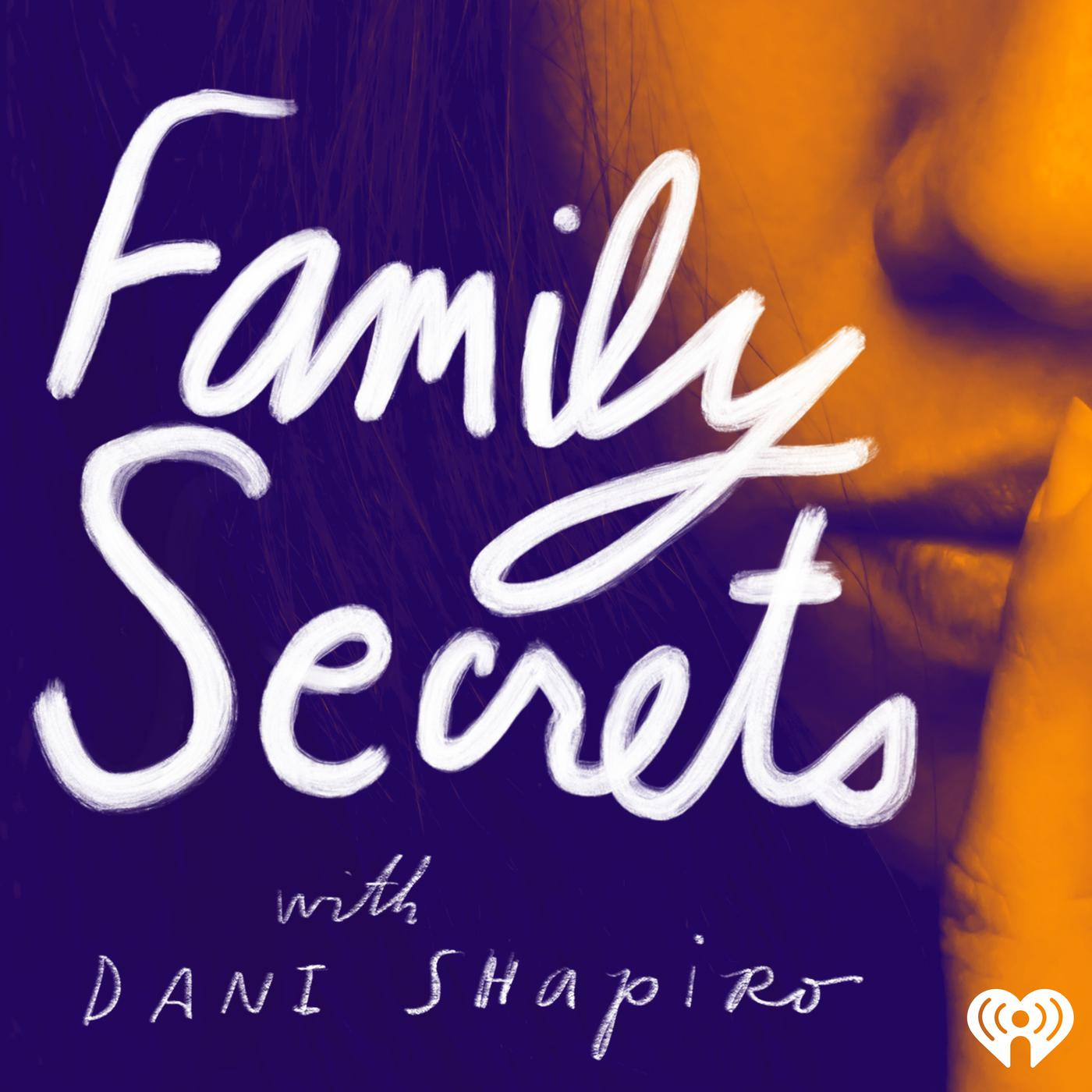 Family Secrets (podcast) - iHeartRadio | Listen Notes