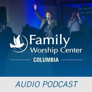 Latest FAMILY WORSHIP CENTER podcasts (2019)   Listen Notes