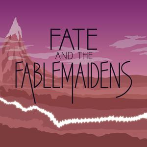 Best Kids & Family Podcasts (2019): Fate and the Fablemaidens