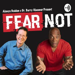 Best News Commentary Podcasts (2019): FEAR NOT
