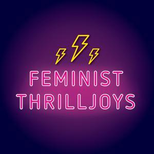 Feminist Thrilljoys