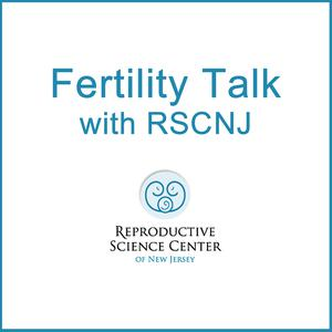 Fertility Talk with RSC NJ