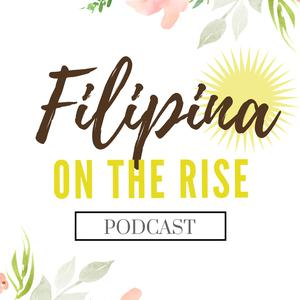 Best Careers Podcasts (2019): Filipina on the Rise
