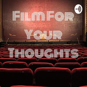 Film For Your Thoughts