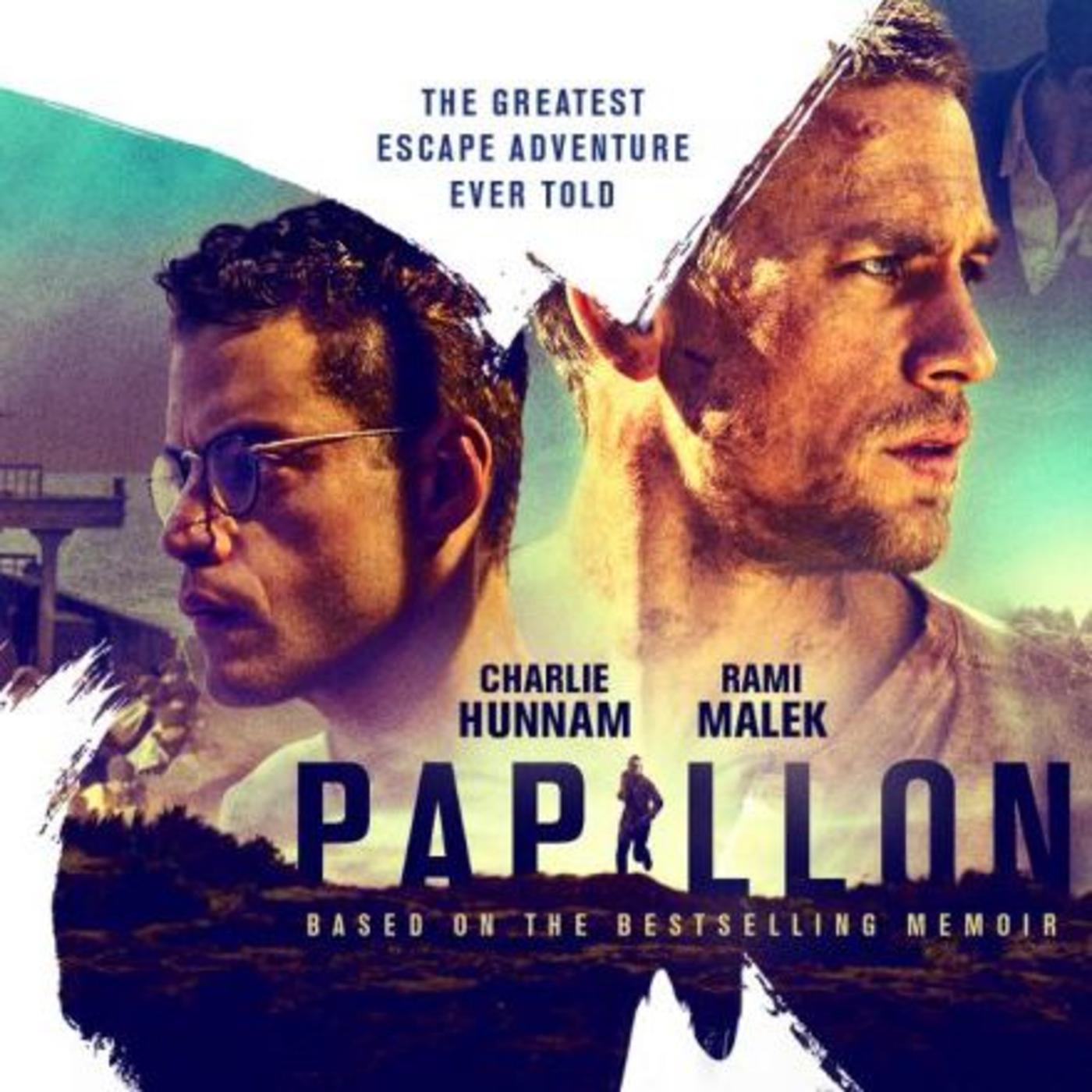 Ep. 8 Papillon - Film Rant (podcast)