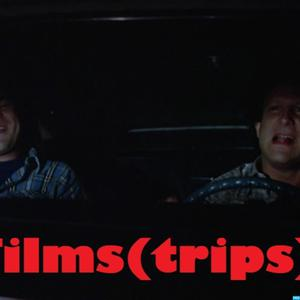 Films(trips)