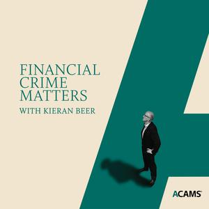 Best Business Podcasts (2019): Financial Crime Matters