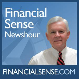 Top 10 podcasts: Financial Sense(R) Newshour
