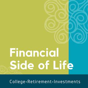 Best Personal Finance Podcasts (2019): Financial Side of Life -  College, Retirement and Life