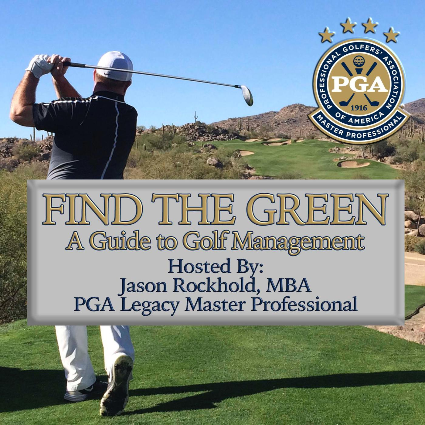 Find the Green : A Guide to Golf Management (podcast) - Jason
