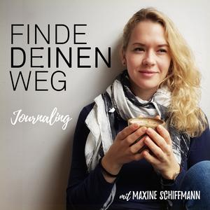 Finde Deinen Weg - Journal Podcast