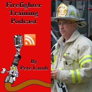 Firefighter Training Podcast