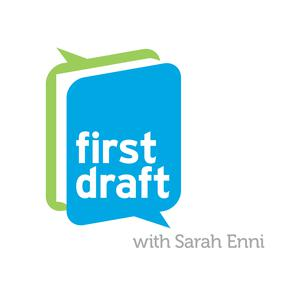 Best Literature Podcasts (2019): First Draft with Sarah Enni